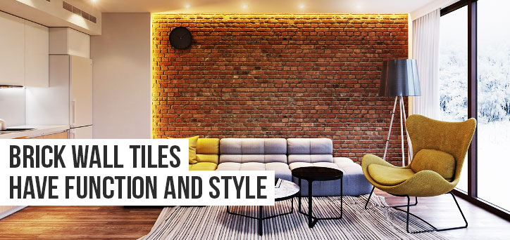 brick wall tiles have function and style